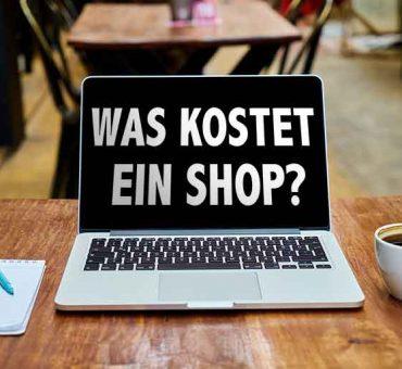 Was darf ein (guter) Shop kosten?